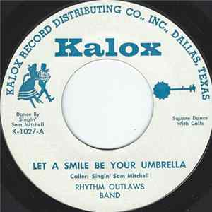 Rhythm Outlaws Band - Let A Smile Be Your Umbrella FLAC