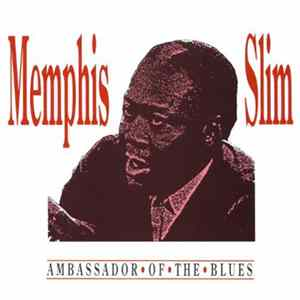 Memphis Slim - Ambassador Of The Blues FLAC