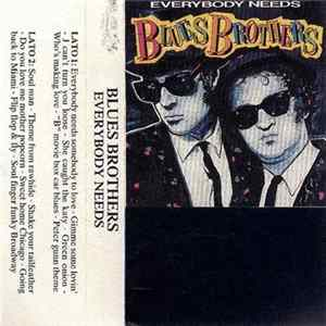 Blues Brothers - Everybody Needs Blues Brothers FLAC