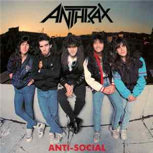 Anthrax - Anti-Social FLAC