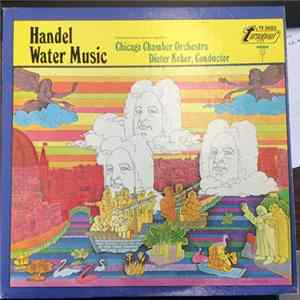 Handel, Chicago Chamber Orchestra, Dieter Kober - Water Music FLAC
