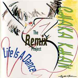 Chaka Khan - Life Is A Dance - The Remix Project FLAC