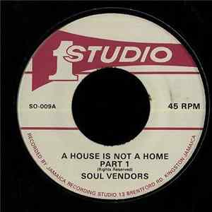 Soul Vendors - A House Is Not A Home FLAC