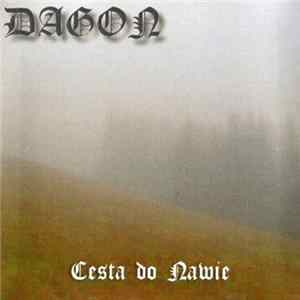 Dagon - Cesta Do Nawie FLAC