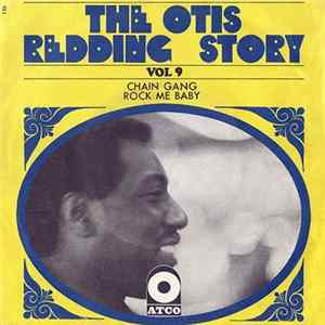 Otis Redding - Chain Gang / Rock Me Baby FLAC