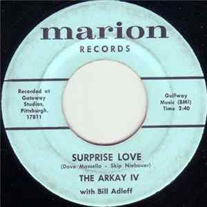 The Arkay IV With Bill Adleff - Surprise Love / Another Way FLAC