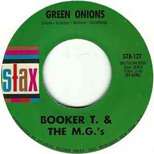Booker T. & The M.G.'s - Green Onions / Behave Yourself FLAC