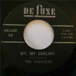 The Chanters - I Need Your Tenderness (I Love You Darling) / My My Darling FLAC